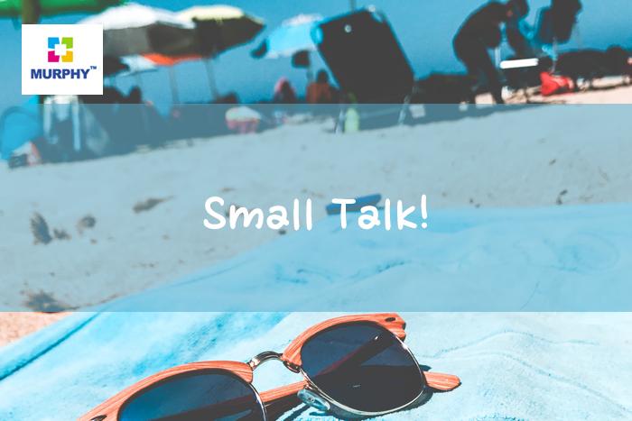 [사담] Small Talk!