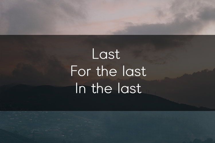 머피의 오늘의 문법! Last / For the last /  In the last